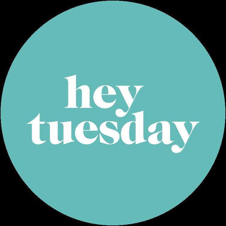 Hey Tuesday